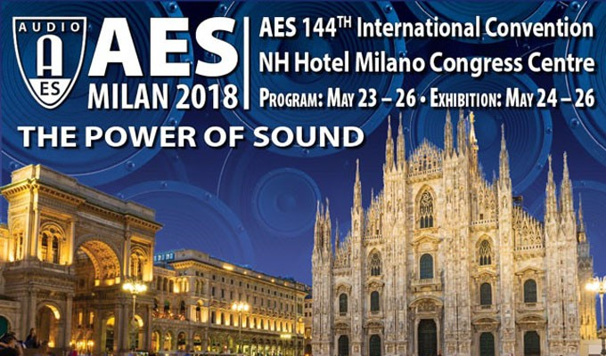 "The AES Announces ""The Power of Sound"" – AES Milan 2018"