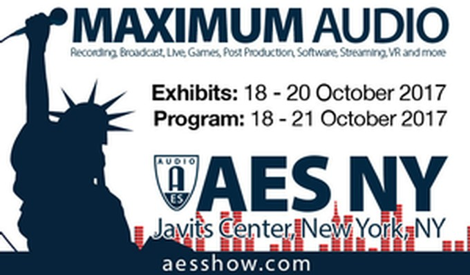 "You're Surrounded! AES New York 2017's ""Immersive Audio Super Saturday"" Events to Feature Binaural and Large-Scale Multichannel Audio Demos and Workshops"