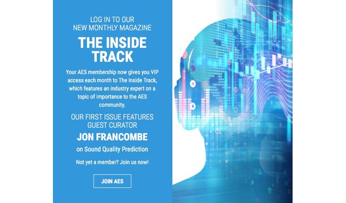 "The Audio Engineering Society Debuts ""The AES Inside Track"" Monthly Online Publication"