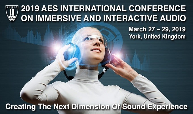 AES International Conference on Immersive and Interactive Audio Research Papers and Posters Now Available Online