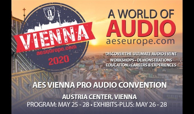 Registration Opens for 148th AES International Convention in Vienna, Austria – Early Registration Pricing Discounts Available Through February 29