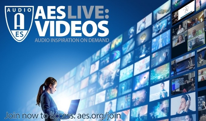 "Audio Engineering Society Debuts New ""AES Live: Videos"" Streaming Media Portal"