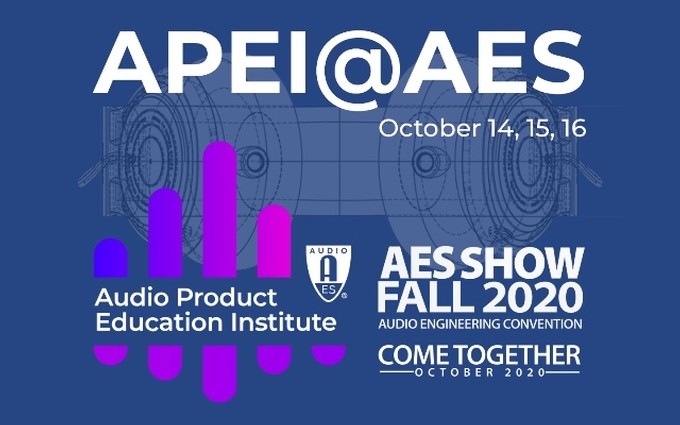 AES's Audio Product Education Institute Hosts Product Development Symposium During AES Show Fall 2020