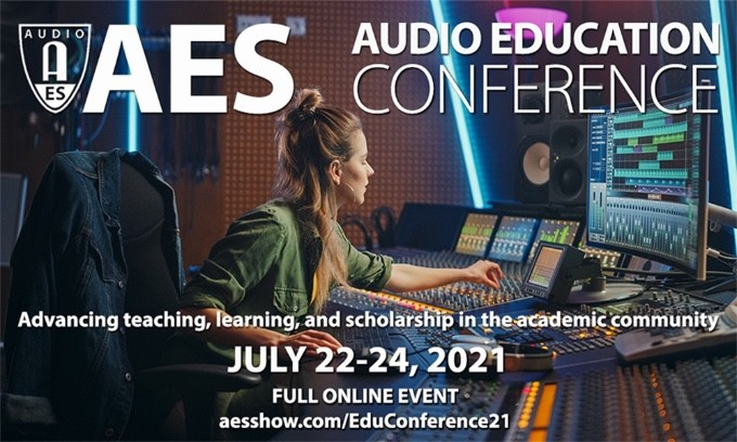 The AES Audio Education Conference 2021 Call for Contributions is open for Paper submissions through February 1
