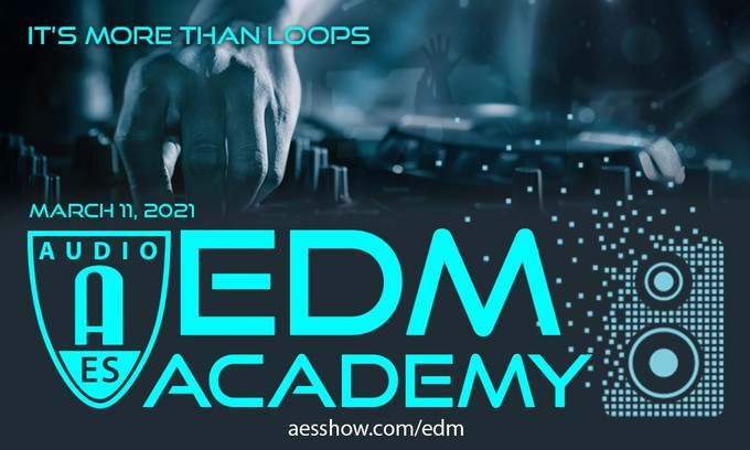 AES EDM Academy Premieres March 11