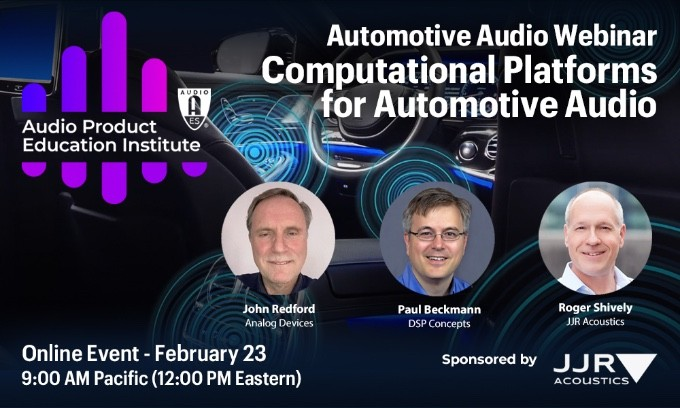AES Audio Product Education Institute Webinar to Explore Computational Platforms for Automotive Audio