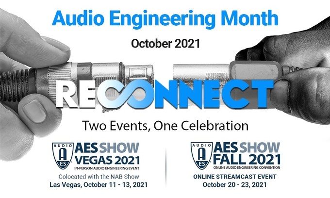 """The Audio Engineering Society Announces Plans to """"Reconnect"""" During Upcoming Audio Engineering Month In-Person and Virtual Event Series"""