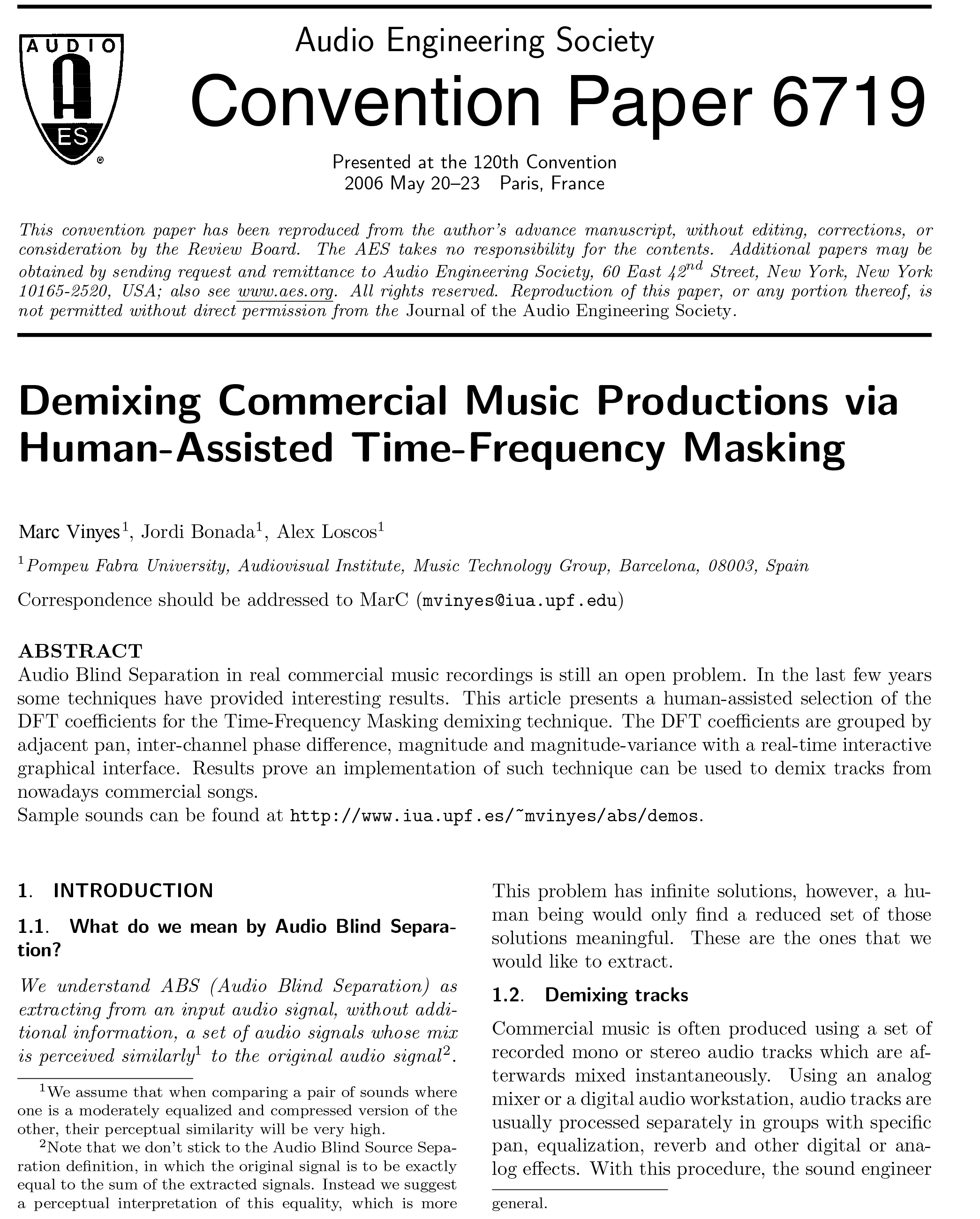 """azimuth discrimination and resynthesis Citeseerx - document details (isaac councill, lee giles, pradeep teregowda): by extracting one or more instruments from one piece of music and mixing them with instruments from another, a professional dj is able to create a new, """"remixed """" music track."""