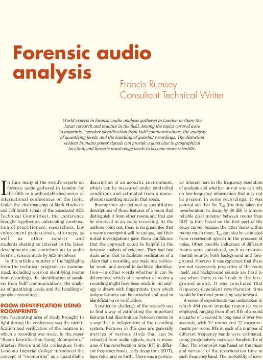 forensic speaker identification Main research interests on media forensics: 1 forensic audio analysis - voice analysis  a case for formant analysis in forensic speaker identification.