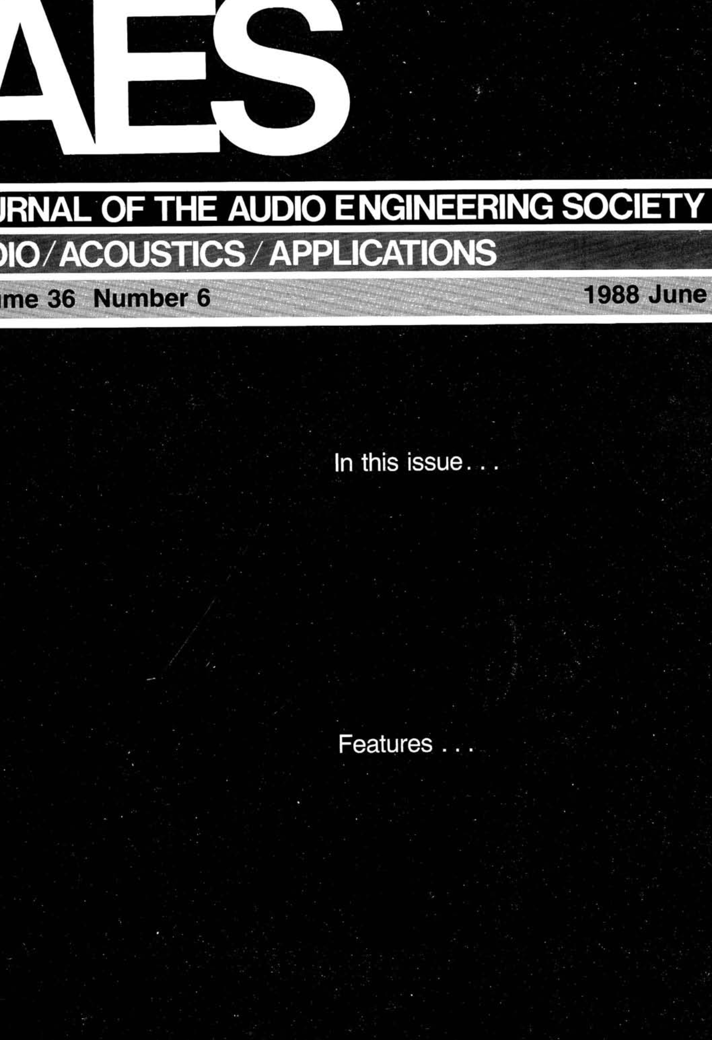 AES E-Library » Complete Journal: Volume 36 Issue 6