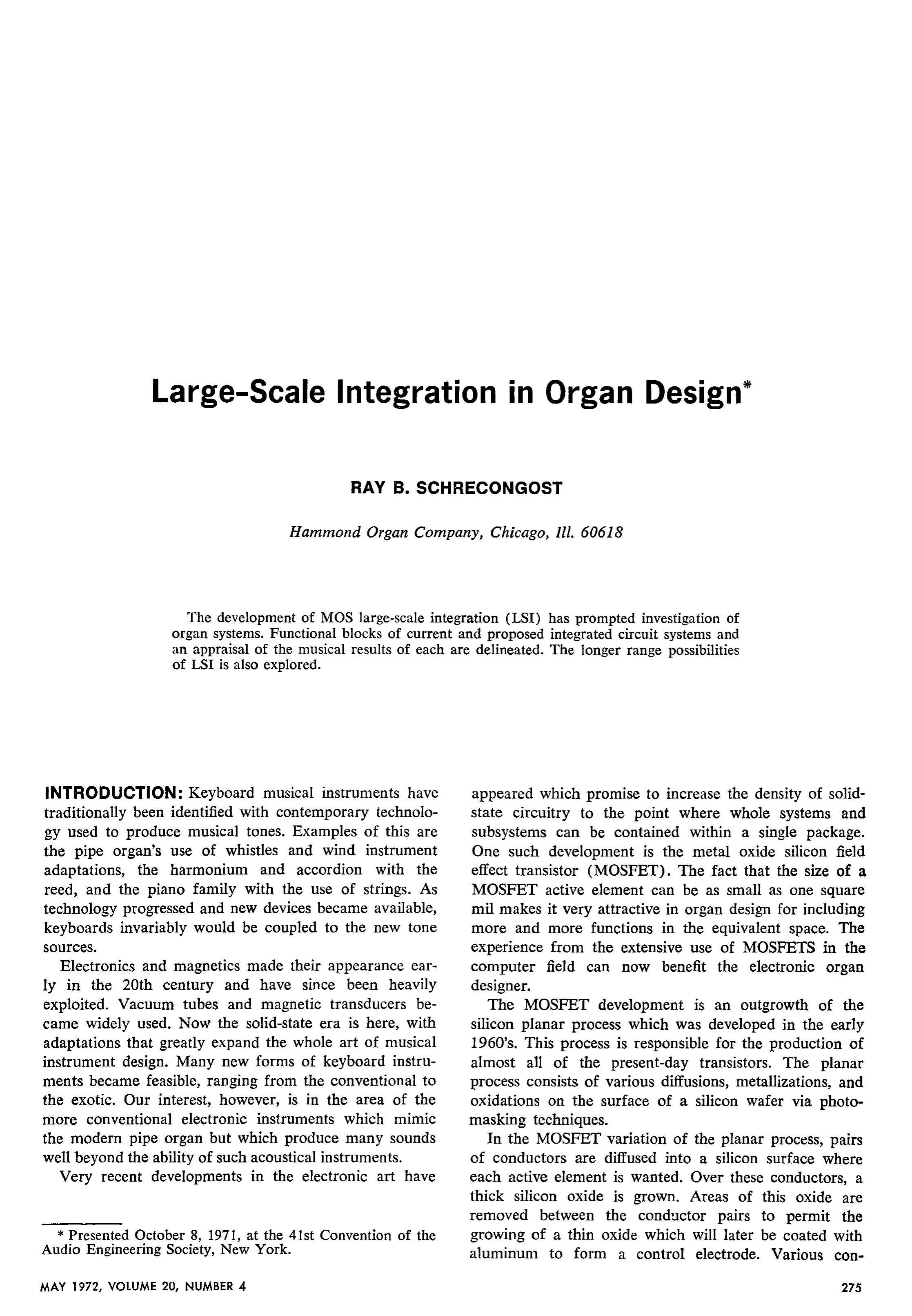Aes E Library Large Scale Integration In Organ Design 1960 First Planar Integrated Circuit Is Fabricated The Silicon